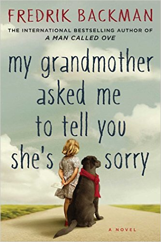 My Grandmother Asked Me To Tell You She's Sorry Book Cover