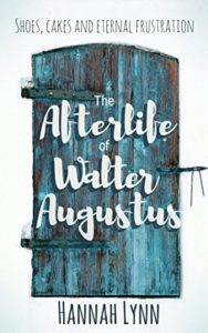 The Afterlife of Walter Augustus Book Cover