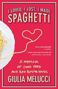 I Loved I Lost I Made Spaghetti Book Cover