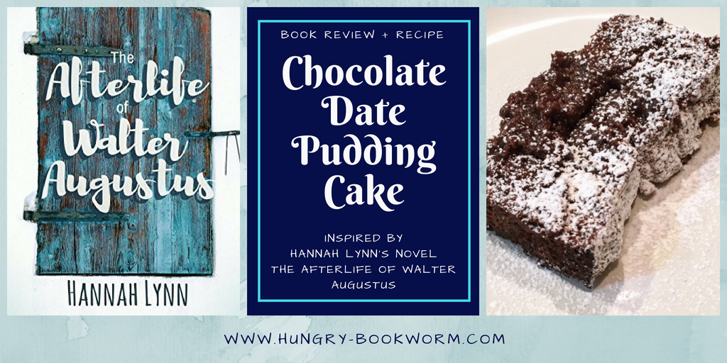 The Afterlife Of Walter Augustus: Book Review + Recipe   The Hungry Bookworm
