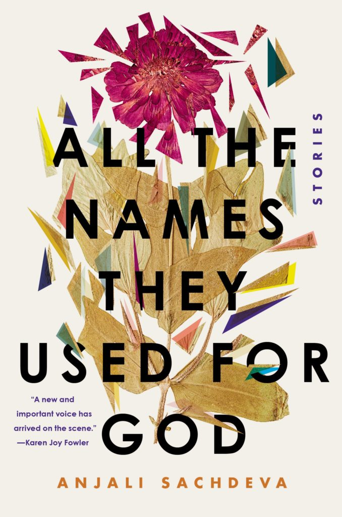 All the Names They Used For God by Sachdeva