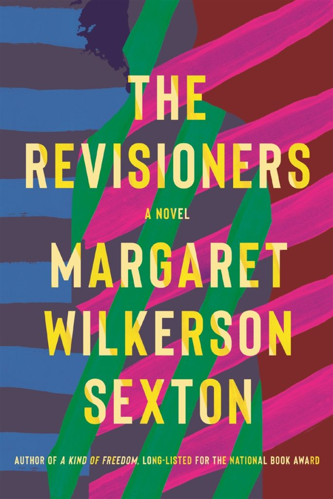 The Revisioners by Margaret Wilkerson Sexton
