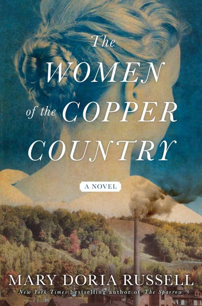 The Women of the Copper Country by Mary Doria Russell