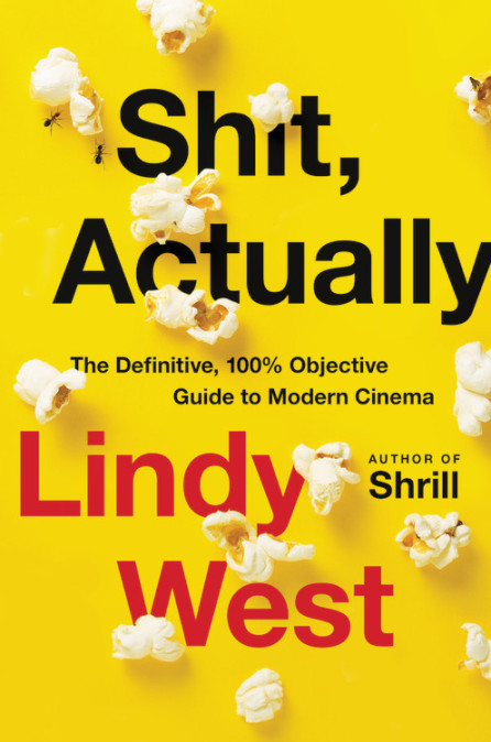 Shit Actually by Lindy West