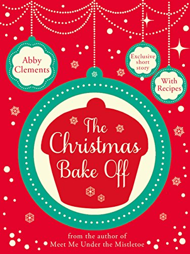 The Christmas Bake Off by Abby Clements