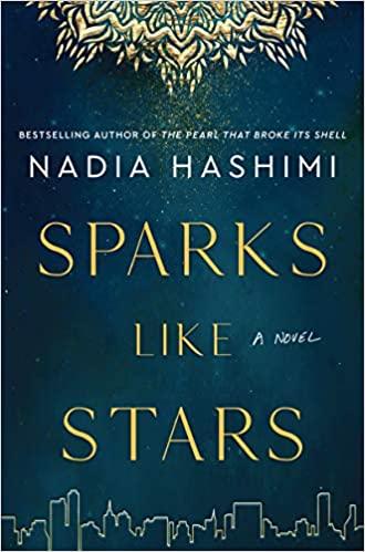 Sparks Like Stars by Nadia Hashimi