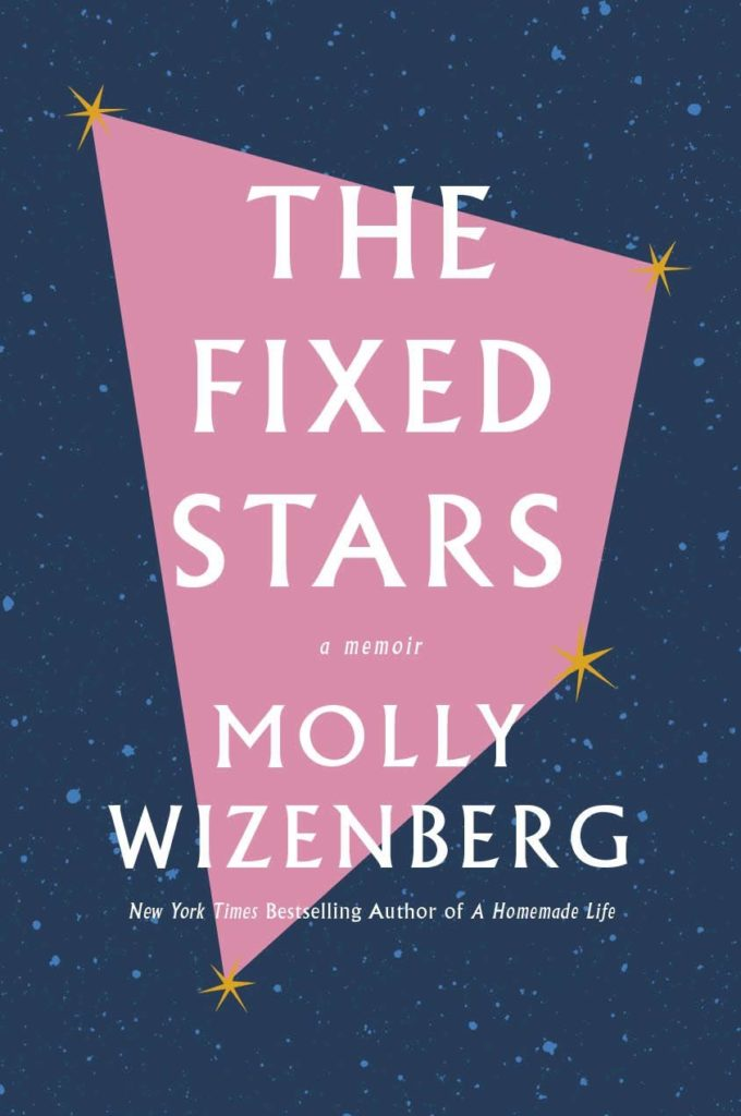 The Fixed Stars by Molly Wizenberg