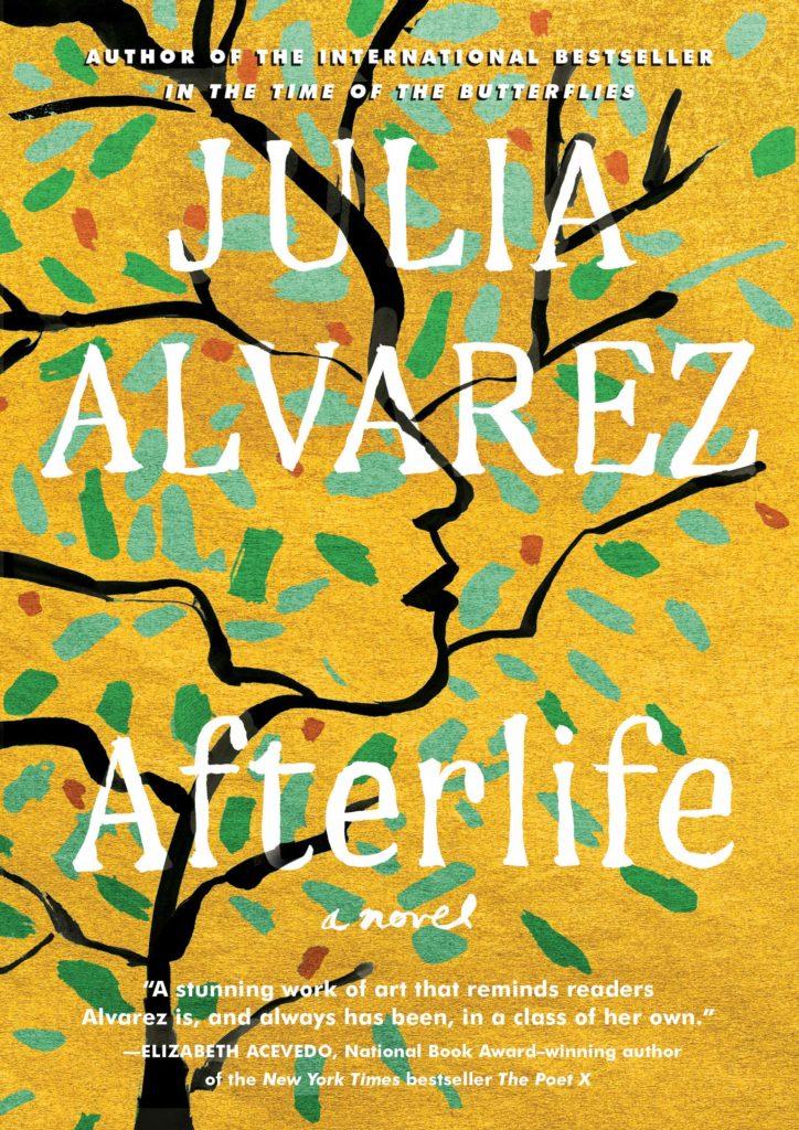 Afterlife by Julia Alvarez